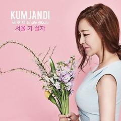 Seoul Will Stay - Kum Jan Di