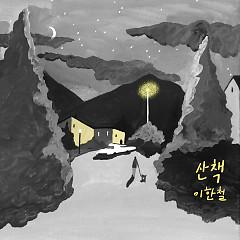 Walk (Single) - Lee Han Chul