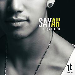 Say Ah (Single)