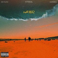 Water (Single) - O'neal