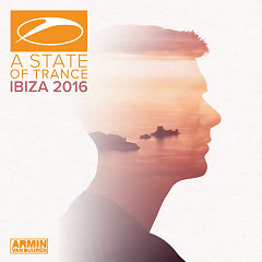 A State Of Trance, Ibiza 2016 (Mixed By Armin Van Buuren)