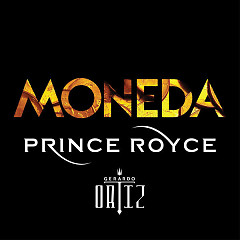 Moneda (Single) - Prince Royce, Gerardo Ortiz