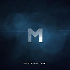 Darts In The Dark (Single)