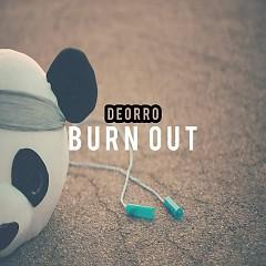 Burn Out (Single) - Deorro