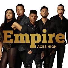 Aces High (Single) - Empire Cast, Serayah