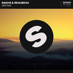 Dreams (Single) - Snavs, Reaubeau