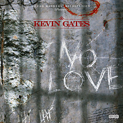No Love (Single) - Kevin Gates