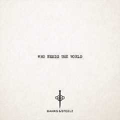 Who Needs The World (Single)
