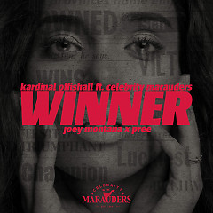 Winner (Single) - Kardinal Offishall, Celebrity Marauders, Joey Montana, Pree