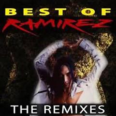 Best Of Ramirez - The Remixes (CD1) - Ramirez