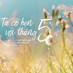 Ta Có Hẹn Với Tháng 5 (Single)