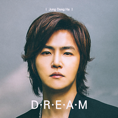 Dream (Mini Album) - Jung Dong Ha