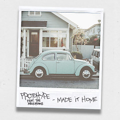 Made It Home (Single) - Protohype
