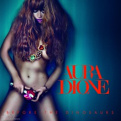 Before The Dinosaurs - Aura Dione