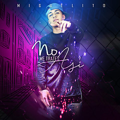 No Me Trates Así (Single)