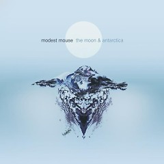 The Moon And Antarctica - Modest Mouse