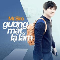 Gương Mặt Lạ Lẫm (Single) - Mr Siro