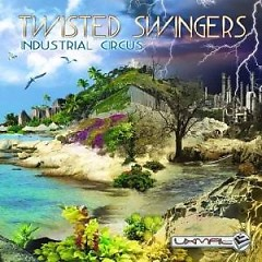 Industrial Circus - Twisted Swingers