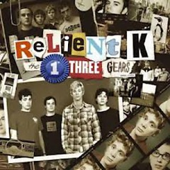 The First Three Gears (CD3) - Relient K