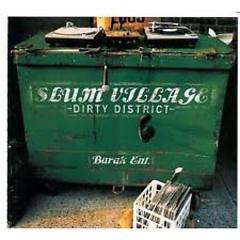 Dirty District  - Slum Village