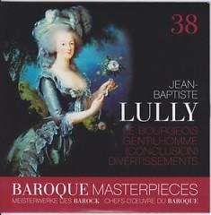 Baroque Masterpieces CD 38 - Lully Ballet Le Bourgeois Gentil CD 2 - Leonhardt Gustav, La Petite Bande