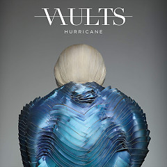 Hurricane (Remixes / Pt. 2) (Single) - Vaults