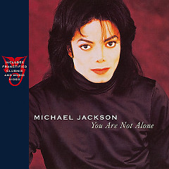 You Are Not Alone - Michael Jackson