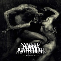 The Whole Of The Law - Anaal Nathrakh
