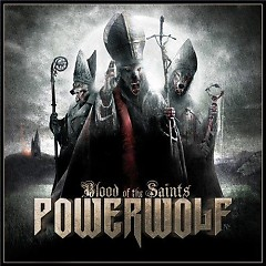 Blood of the Saints (CD2) - Powerwolf
