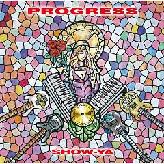 PROGRESS - SHOW-YA