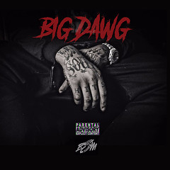 Big Dawg (Single) - Waka Flocka Flame