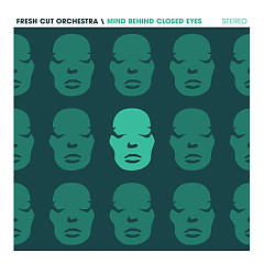 Mind Behind Closed Eyes - Fresh Cut Orchestra