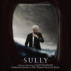 Sully OST - Clint Eastwood, Christian Jacob, The Tierney Sutton Band