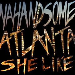 Atlanta (She Like) (Single)