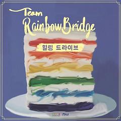 Healing Drive (Single) - Team Rainbowbridge
