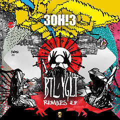 BTL/YGLT (Remixes) - EP - 3OH!3