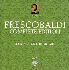 Frescobaldi - Complete Edition CD 8 (No. 1)