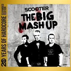 The Big Mash Up 20 Years Of Hardcore (CD2) - Scooter