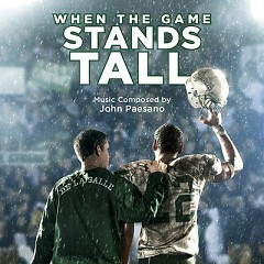 When The Game Stands Tall OST - John Paesano