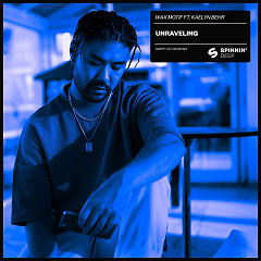 Unraveling (Single) - Wax Motif