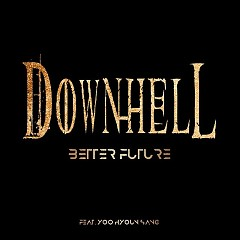 A Better Future (Single) - Downhell
