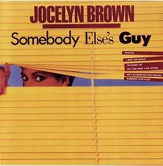 Somebody Else's Guy - Jocelyn Brown