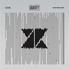 Gravity (Single) - KNK