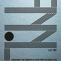 BIGBANG10 The Concert 0.To.10 Final In Seoul CD2 - BIGBANG
