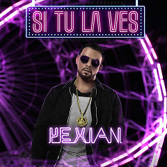 Si Tu La Ves (Single) - Yexian