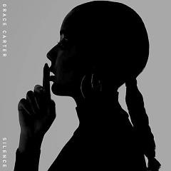 Silence (Single) - Grace Carter