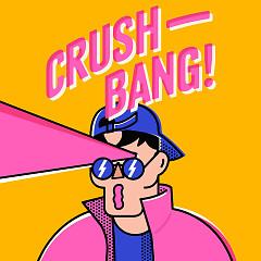 Crush Bang (Single)