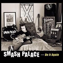 Do It Again - Smash Palace