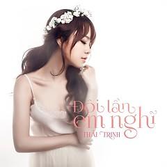 Đôi Lần Em Nghĩ (Single) - Thái Trinh