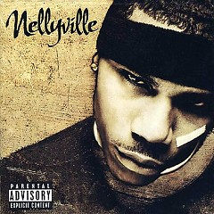 Nellyville (CD1) - Nelly